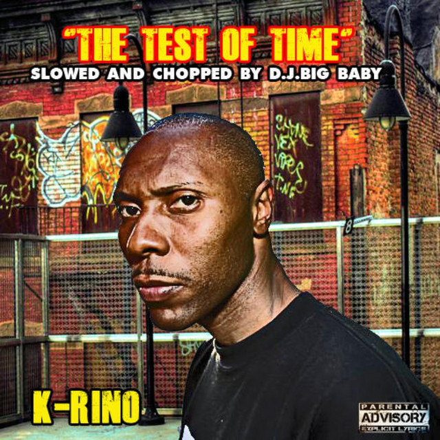 The Test Of Time (Slowed & Chopped by DJ Big Baby)