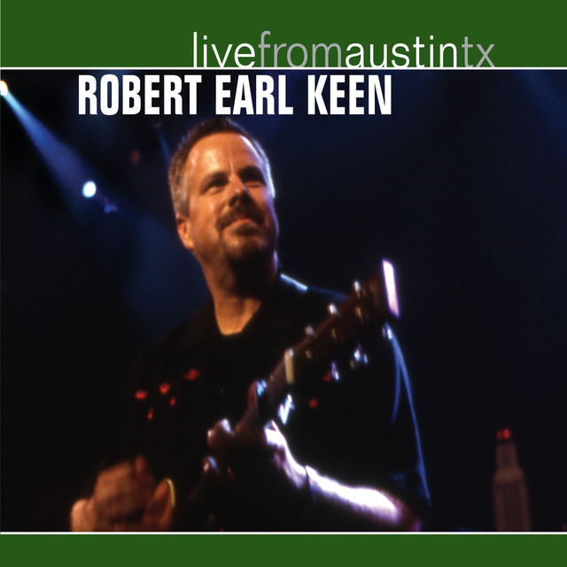 Live from Austin, TX: Robert Earl Keen Albumcover