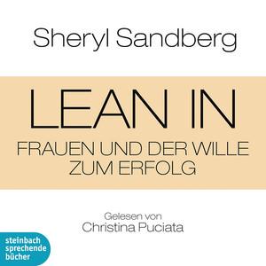 Lean In - Frauen und der Wille zum Erfolg (Gekürzt) Audiobook