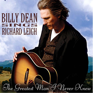 Billy Dean Sings Richard Leigh
