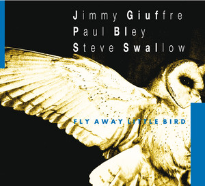Fly Away Little Bird album