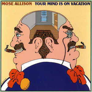 Your Mind Is On Vacation album