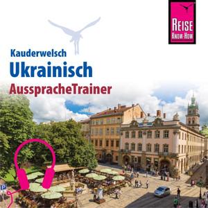 Reise Know-How Kauderwelsch AusspracheTrainer Ukrainisch Audiobook
