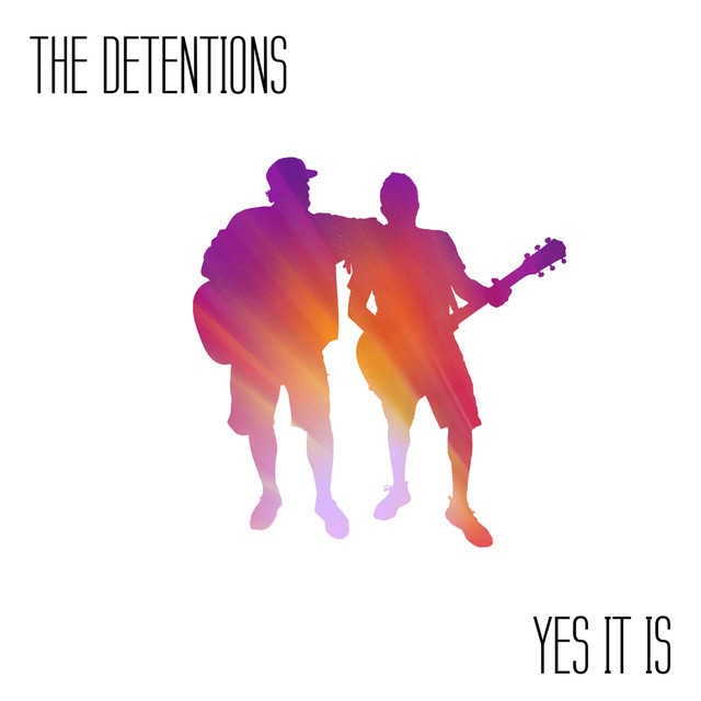 Album cover for Yes It Is by The Detentions