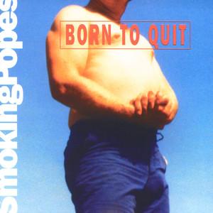 Born to Quit album