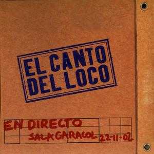 El Canto del Loco en Directo album