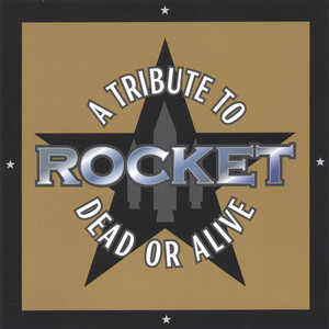 Rocket: A Tribute To Dead Or Alive album