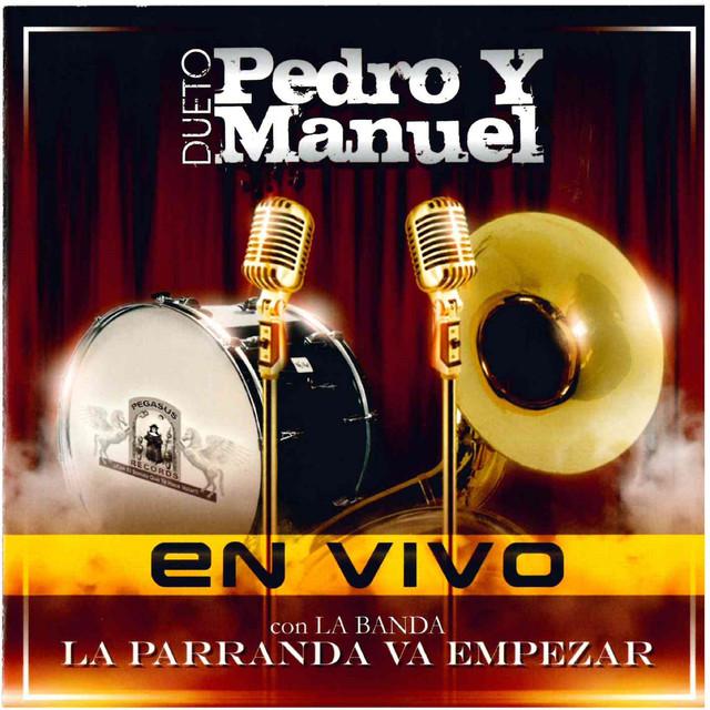 Pedro y Manuel