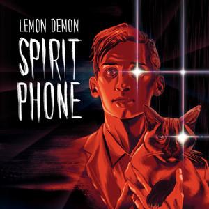 Spirit Phone - Lemon Demon