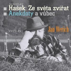 Jan Werich - Hašek: Ze světa zvířat
