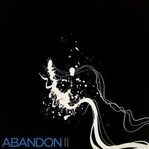 II - Abandon