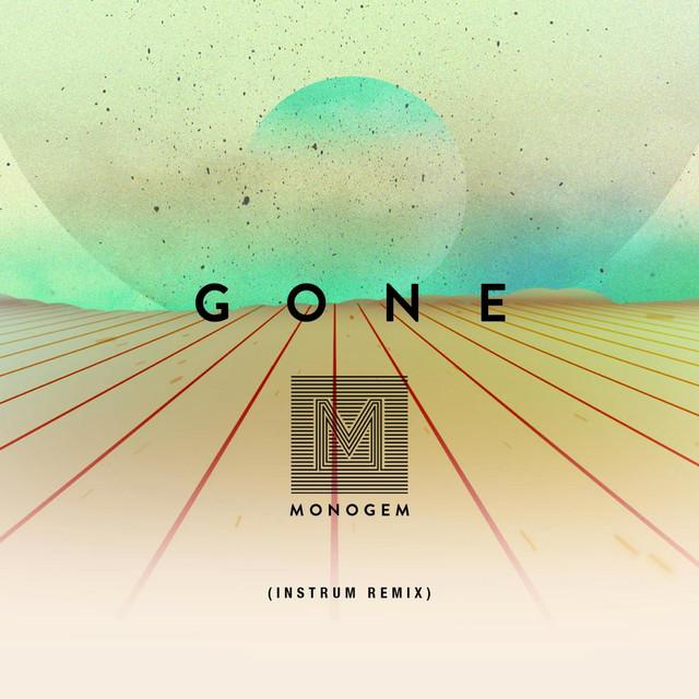 Gone (INSTRUM Remix) [feat. INSTRUM]