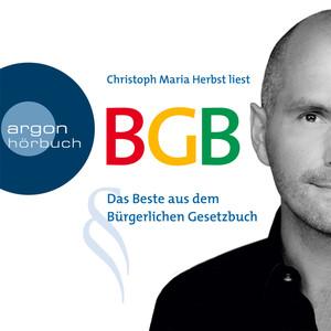 BGB - Das Beste aus dem Bürgerlichen Gesetzbuch (Gekürzte Fassung) Audiobook