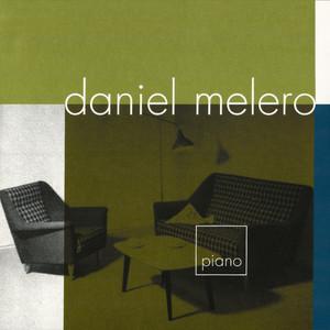 Piano - Daniel Melero