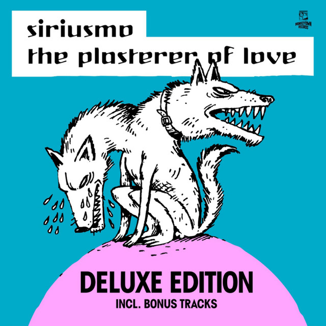 The Plasterer of Love (Deluxe Edition)