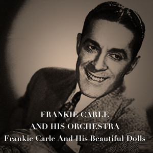 Frankie Carle and His Beautiful Dolls album