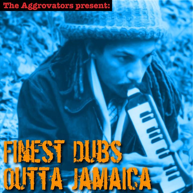 Finest Dubs Outta Jamaica