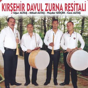 Kırşehir Davul Zurna Resitali Albümü