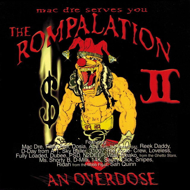 The Rompalation Vol. 2 Mac Dre Serves You an Overdose