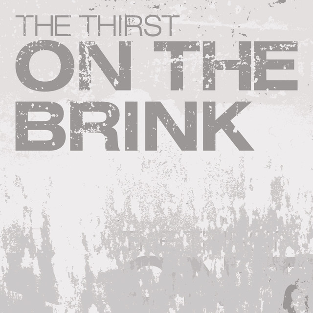 The Thirst tickets and 2019 tour dates