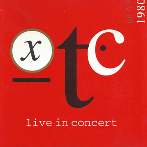 XTC Making Plans for Nigel [Live] cover