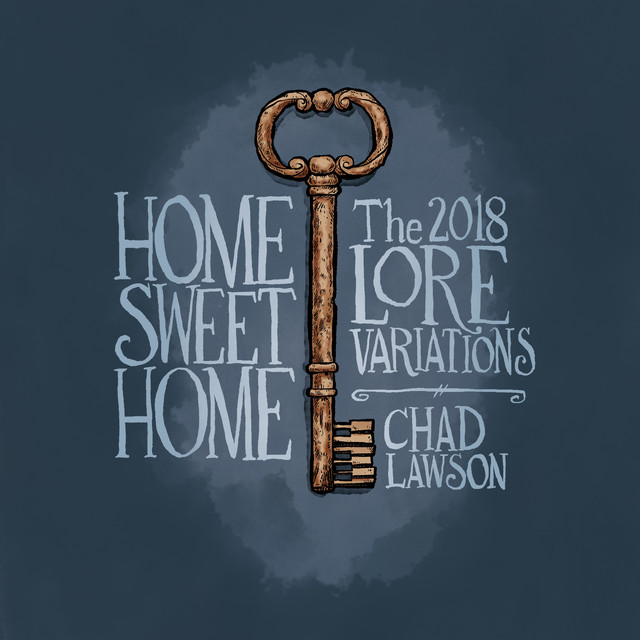 Home Sweet Home: The Lore Variations