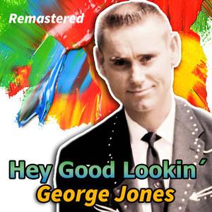 Hey Good Lookin' (Remastered) album