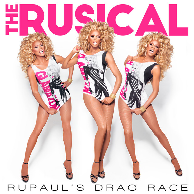 RuPaul's Drag Race: The Rusical
