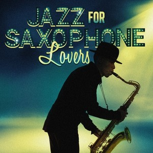 Jazz for Saxophone Lovers Albumcover