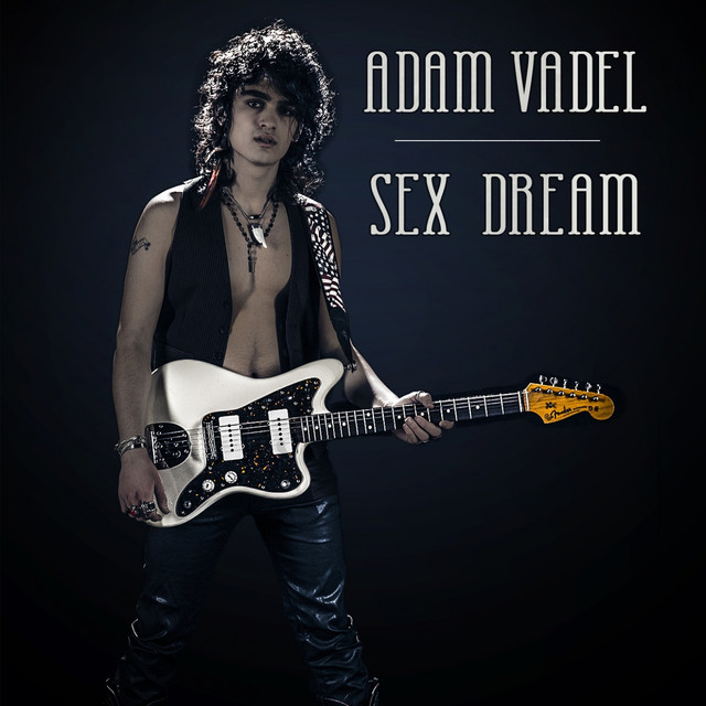 I dream about sex song