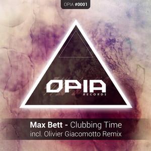Copertina di Max Bett - Clubbing Time - Olivier Giacomotto Remix