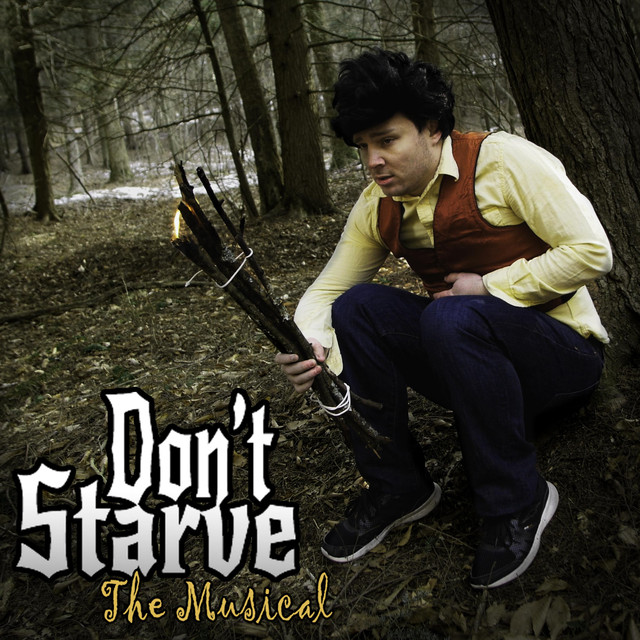 Don't Starve: the Musical
