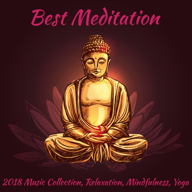 Album cover for Best Meditation (2018 Music Collection, Relaxation, Mindfulness, Yoga) by Various Artists