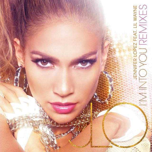Lil Wayne, Jennifer Lopez I'm Into You (Remixes) album cover