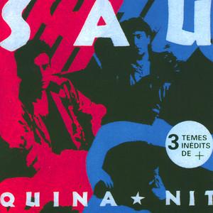 Quina Nit - Sau