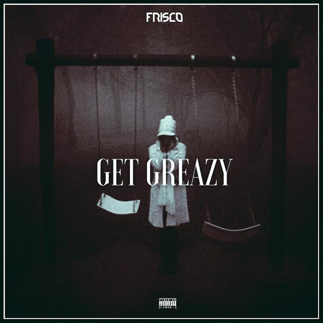 Get Greazy
