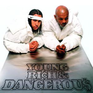 Young, Rich & Dangerous album