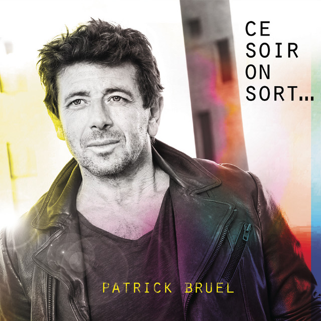 Album cover for Ce soir on sort... by Patrick Bruel