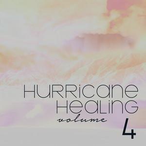 Hurricane Healing, Vol. 4 album