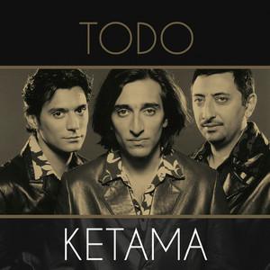 Todo Ketama