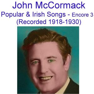 Popular and Irish Songs (Encore 3) [Recorded 1918-1930] album
