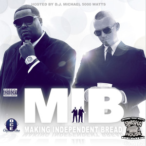 M.I.B. (Making Independent Bread) [DJ Michael