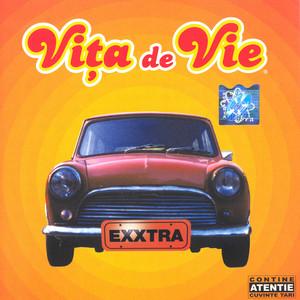 Exxtra - Vita De Vie