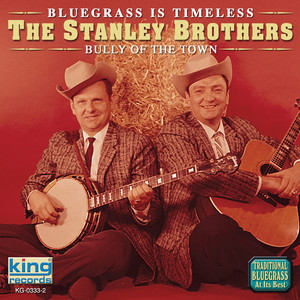 Bluegrass Is Timeless - Bully of the Town album