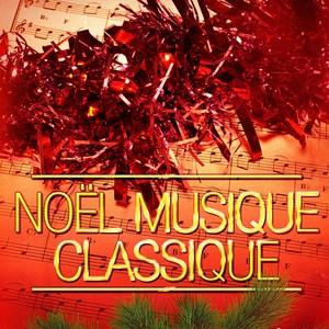 Noël musique classique (Chants de Noël et musique classique) Albumcover