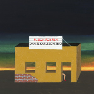 Daniel Karlsson trio, Cousin Cuisine på Spotify