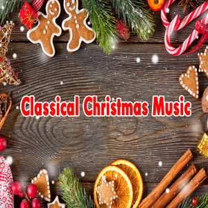 classical christmas music 2015 12 23 - Classical Christmas Music