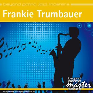 Beyond Patina Jazz Masters: Frankie Trumbauer album