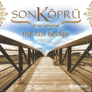 Son Köprü Albümü