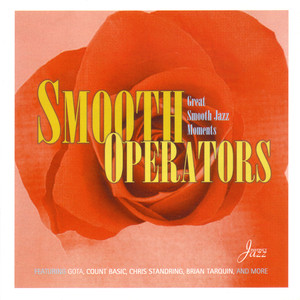 Smooth Operators: Great Smooth Jazz Moments Albümü